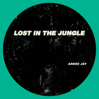 Andee Jay - Lost in the Jungle