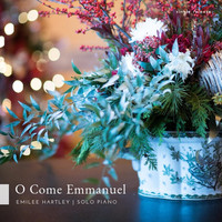 Emilee Hartley - O Come Emmanuel