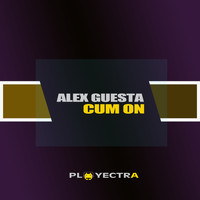 Alex Guesta - Cum On