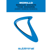 Erick Morillo - Break Down The Doors (Harry Romero Remixes)