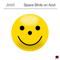 Jssst - Space Birds on Acid