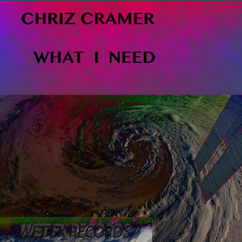 Chriz Cramer - What I Need