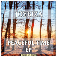 Joybiza - Peaceful Time EP