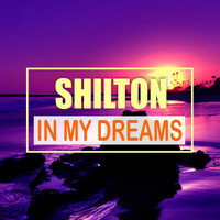 Shilton - In My Dreams