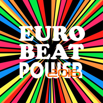 Various Artists - Euro Beat Power 2016