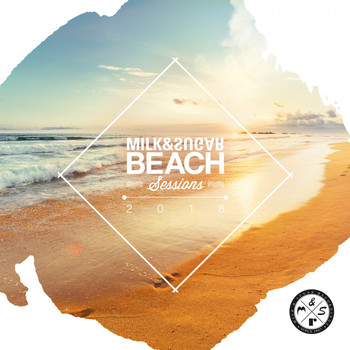 Various Artists - Milk & Sugar Beach Sessions 2018