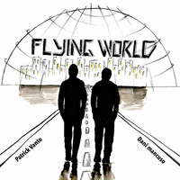 Patrick Vanto & Dani Mancuso - Flying World (Original Mix)