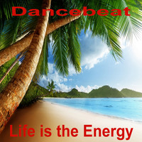 Dancebeat - Life Is the Energy