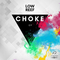 Low Reef - Choke