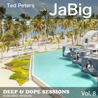 Ted Peters & Jabig - Deep & Dope Sessions, Vol. 8 (Extended Versions)