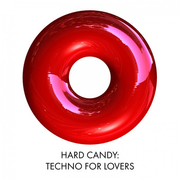 Various Artists - Hard Candy: Techno for Lovers