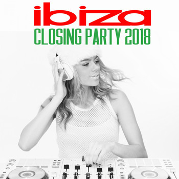 Various Artists - Ibiza Closing Party 2018