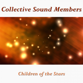 Collective Sound Members - Children of the Stars