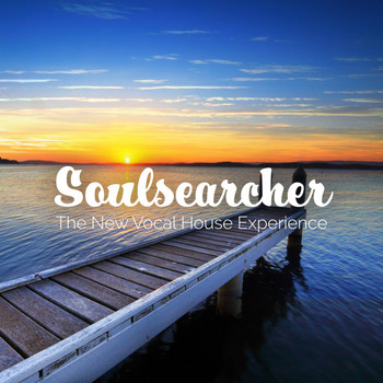 Various Artists - Soulsearcher: The New Vocal House Experience
