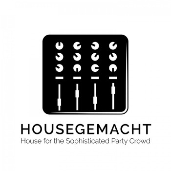 Various Artists - Housegemacht: House for the Sophisticated Party Crowd (Explicit)
