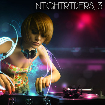 Various Artists - Nightriders, 3 (The House Selection)
