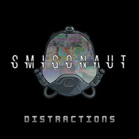 Smigonaut - Distractions