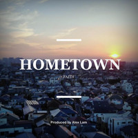 Faith - Hometown