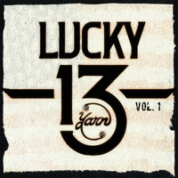 Yarn - Lucky 13, Vol. One (Explicit)