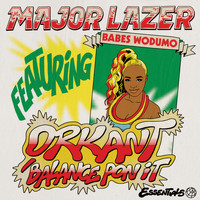 Major Lazer - Orkant/Balance Pon It (feat. Babes Wodumo & Taranchyla)