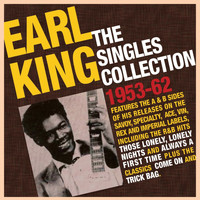 Earl King - The Singles Collection 1953-62