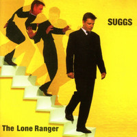 Suggs - The Lone Ranger (Expanded)