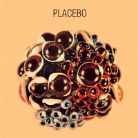 Placebo - Ball of Eyes
