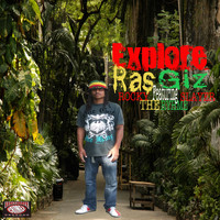 Ras Giz - Explore (feat. Rocky the Rhyme Slayer)