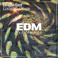 Breakfast - Looking Glass