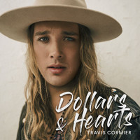 Travis Cormier - Dollars & Hearts