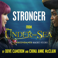 "Dove Cameron - Stronger (From ""Under the Sea: A Descendants Short Story"")"