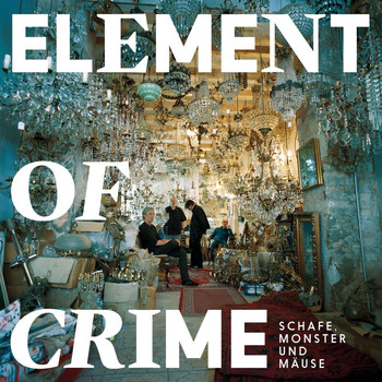 Element Of Crime - Die Party am Schlesischen Tor
