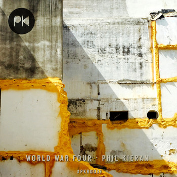 Phil Kieran - World War Four EP
