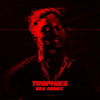 Era - Trophies (Remix [Explicit])