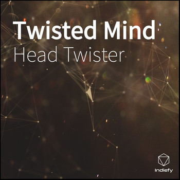 Head Twister - Twisted Mind