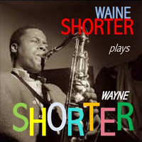 Wayne Shorter - Wayne Shorter Plays Wayne Shorter