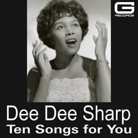 Dee Dee Sharp - Ten songs for you