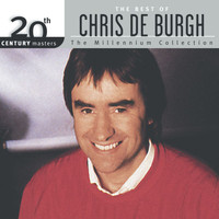 Chris De Burgh - 20th Century Masters : The Best Of Chris De Burgh