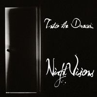 Nightvision - Into the Dream