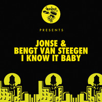 Jonse & Bengt van Steegen - I Know It Baby