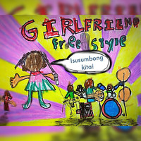Freestyle - Girlfriend