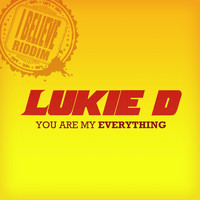 Lukie D - You Are My Everything