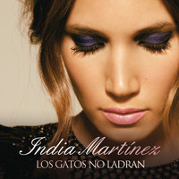 India Martinez - Los Gatos No Ladran