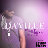 DA'Ville - When I'm With You (Prince Fatty Mixes)