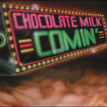 Chocolate Milk - Comin' (Expanded)