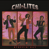 The Chi-Lites - Steppin' Out (Bonus Track Version)