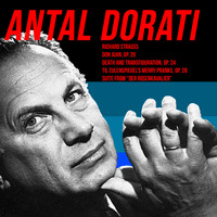 Richard Strauss - Antal Doráti Conducts Richard Strauss