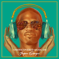 Jasper Sawyer - Undiscovered Music of Jasper Sawyer (Mixtape)