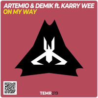 Artemio and DEMIK - On My Way