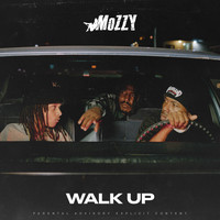 Mozzy - Walk Up (Explicit)